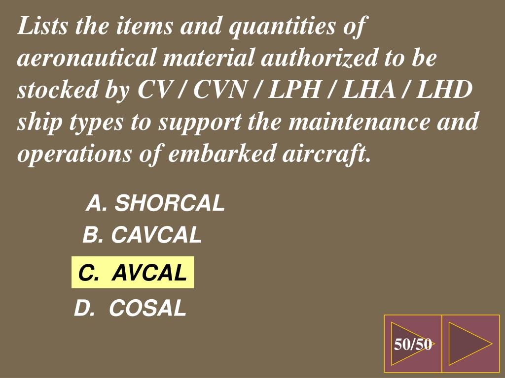 Lists the items and quantities of aeronautical material authorized to be stocked by CV / CVN / LPH / LHA / LHD ship types to support the maintenance and operations of embarked aircraft.