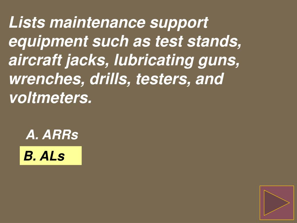 Lists maintenance support equipment such as test stands, aircraft jacks, lubricating guns, wrenches, drills, testers, and voltmeters.