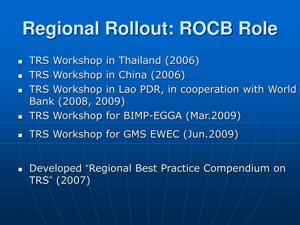 Regional Rollout: ROCB Role