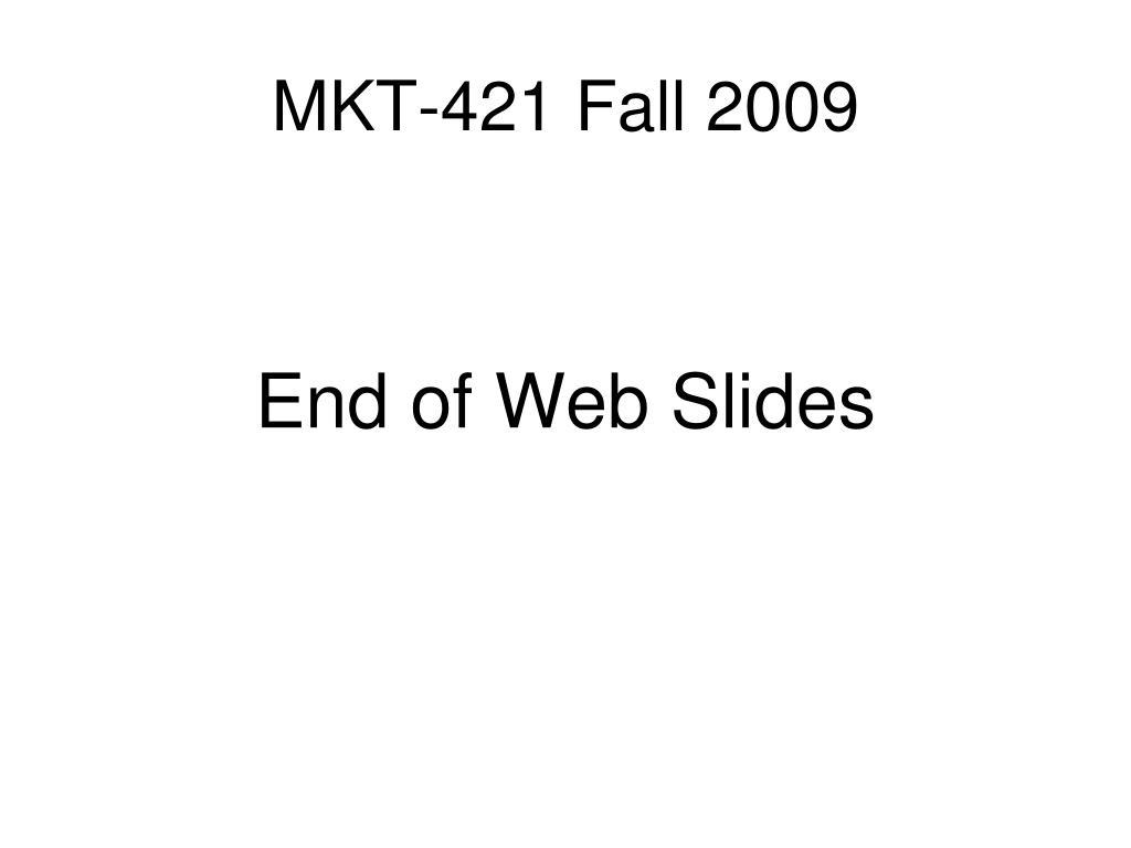 MKT-421 Fall 2009