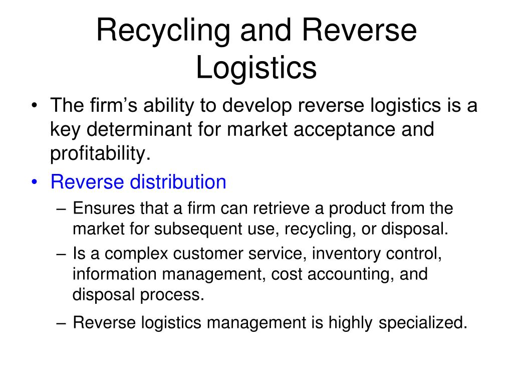 Recycling and Reverse Logistics