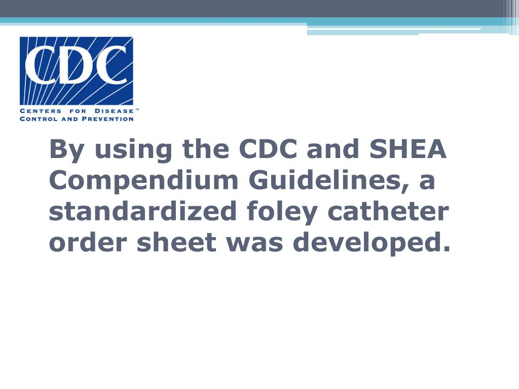 By using the CDC and SHEA