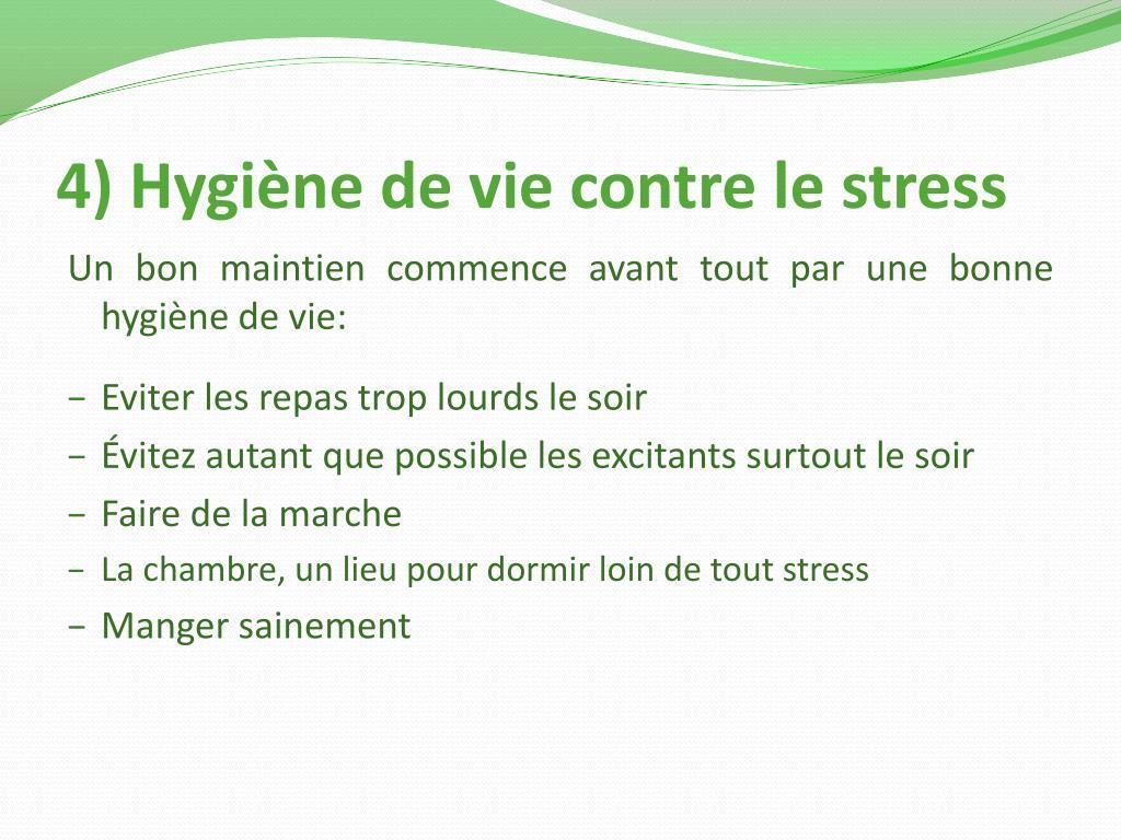 4) Hygiène de vie contre le stress