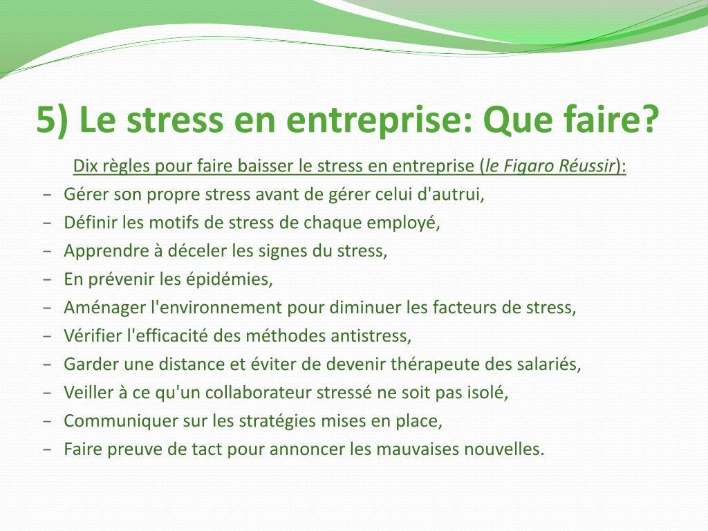 5) Le stress en entreprise: Que faire?
