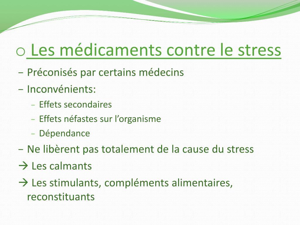 Les médicaments contre le stress