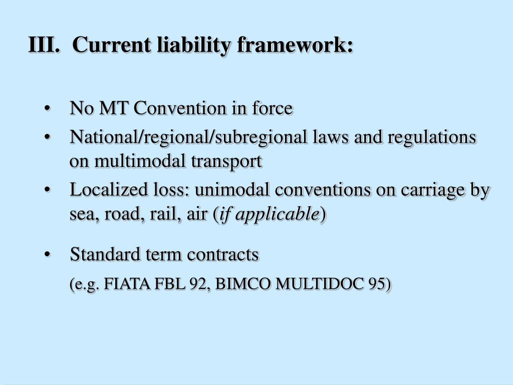 III.  Current liability framework: