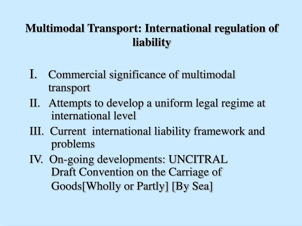 Multimodal Transport: International regulation of liability