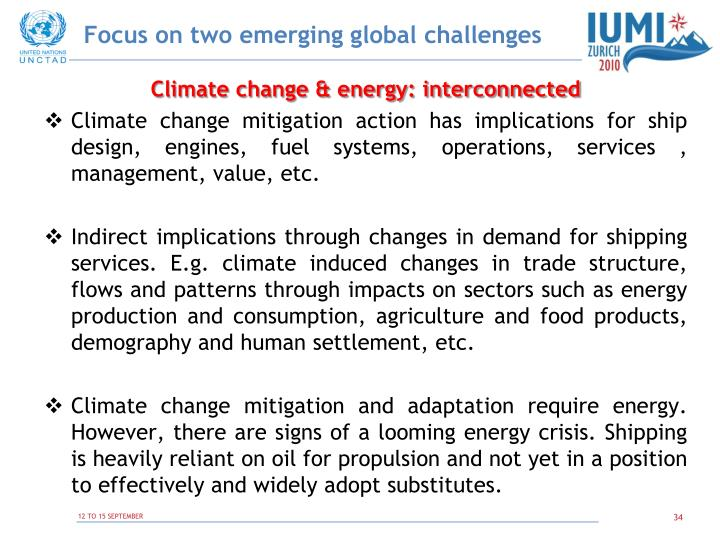 Focus on two emerging global challenges