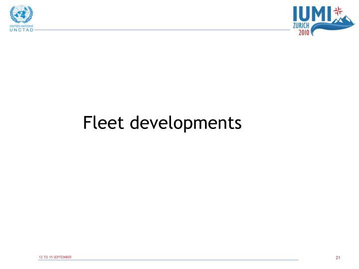 Fleet developments