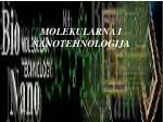 molekularna i nanotehnologija