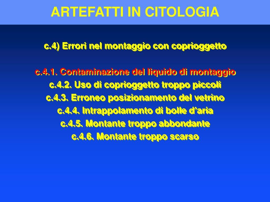 ARTEFATTI IN CITOLOGIA