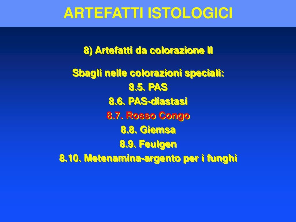 ARTEFATTI ISTOLOGICI