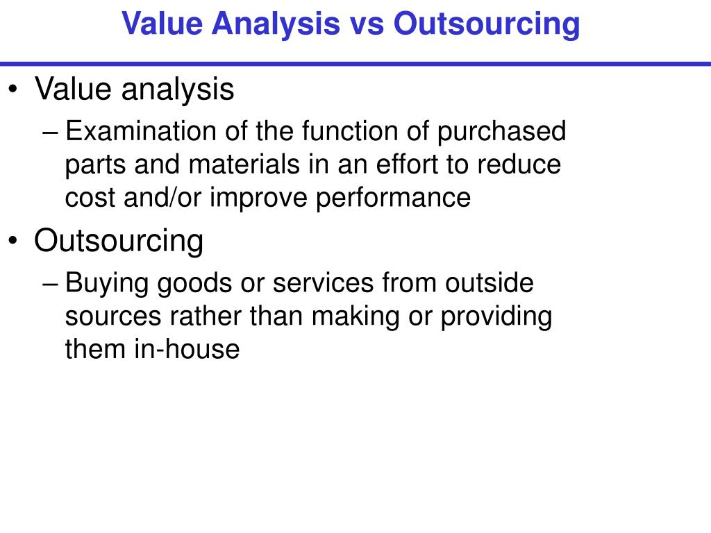 Value Analysis vs Outsourcing
