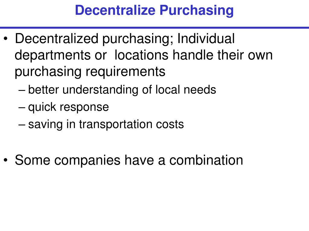 Decentralize Purchasing