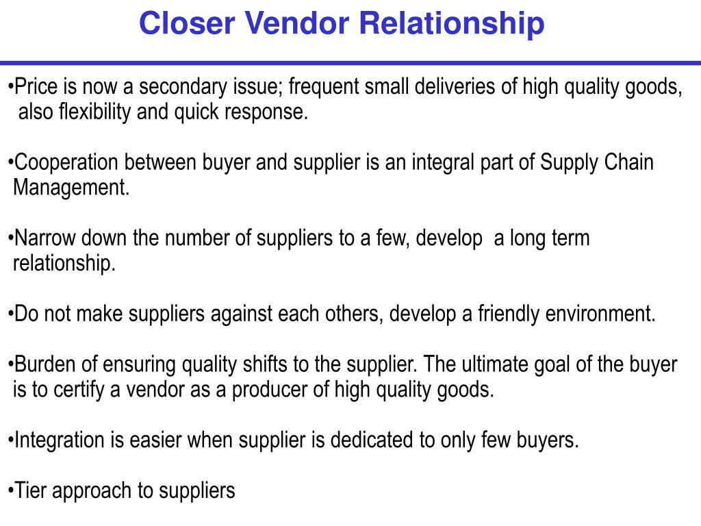 Closer Vendor Relationship