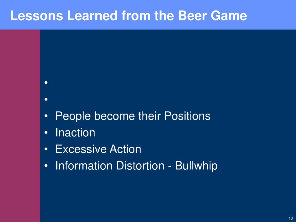 Lessons Learned from the Beer Game