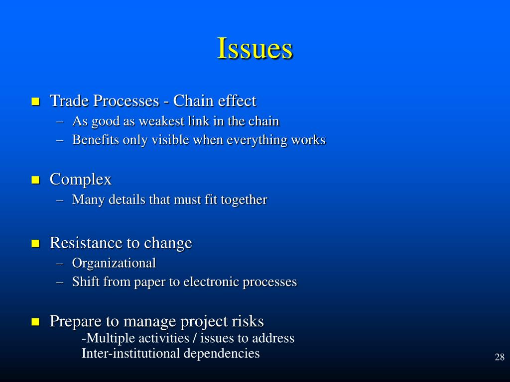 Trade Processes - Chain effect