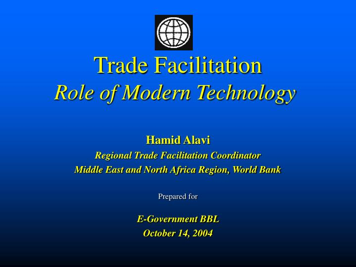 Trade facilitation role of modern technology