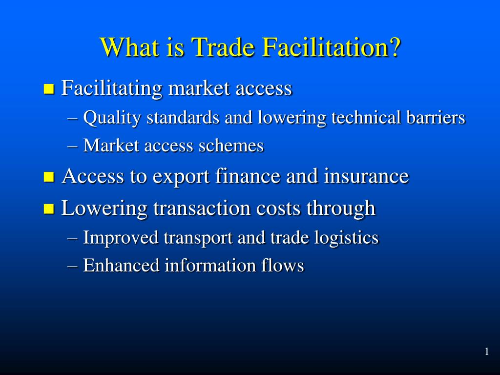 Facilitating market access