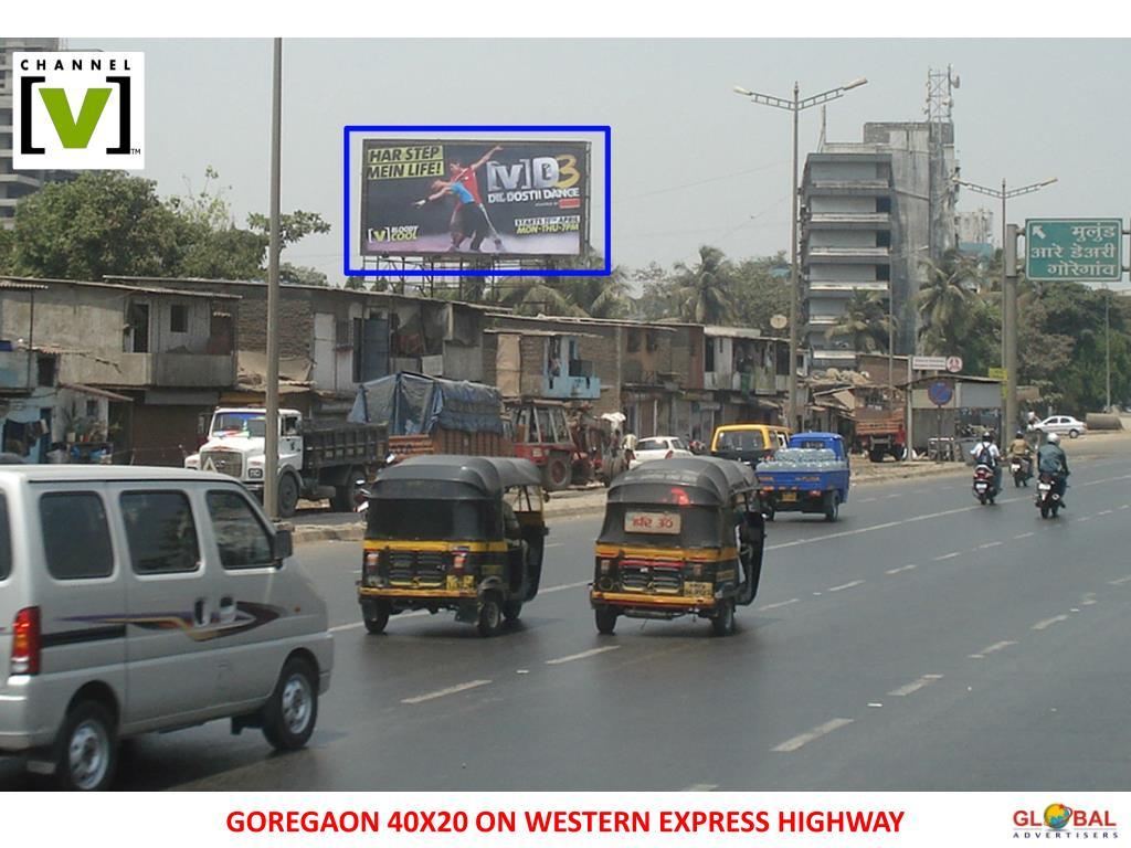 GOREGAON 40X20 ON WESTERN EXPRESS HIGHWAY