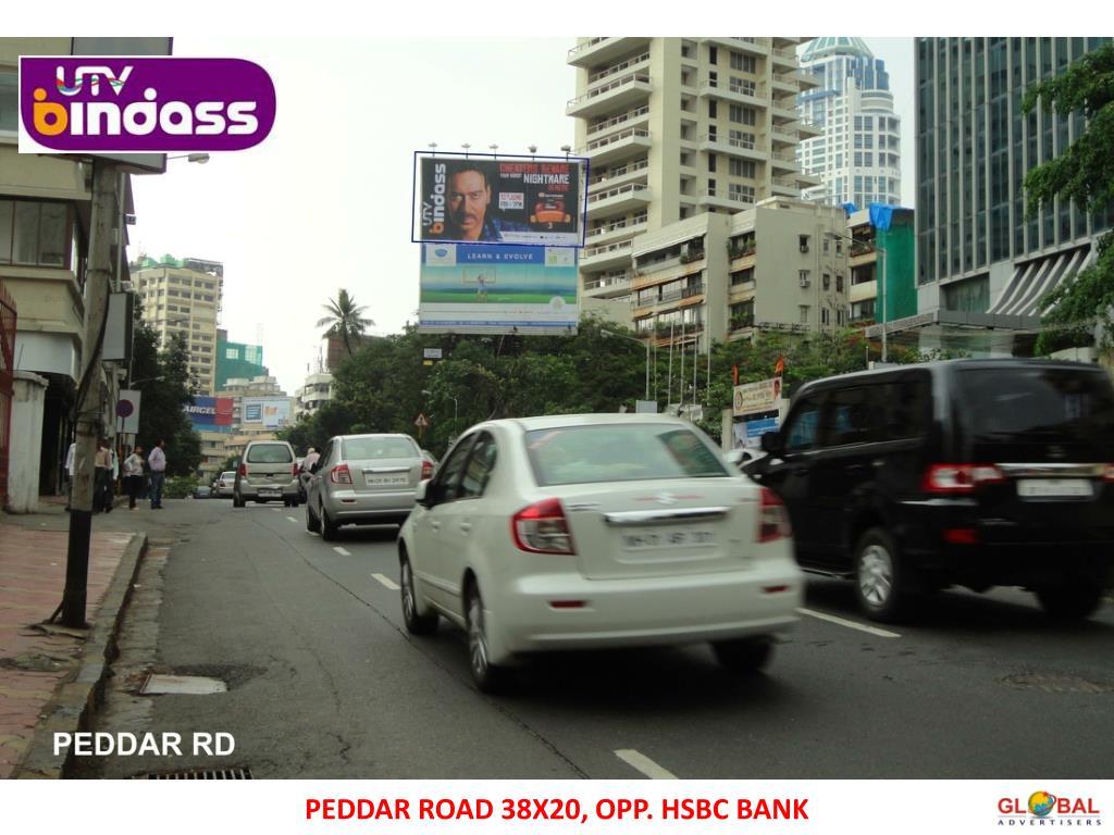 PEDDAR ROAD 38X20, OPP. HSBC BANK