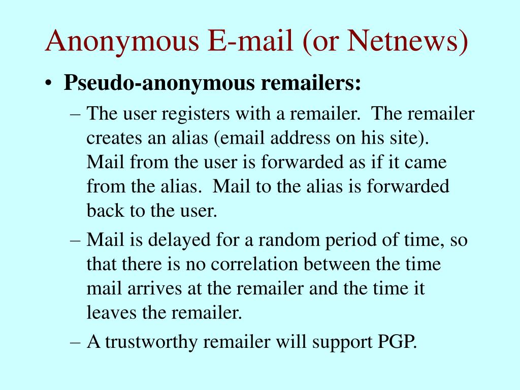 Anonymous E-mail (or Netnews)