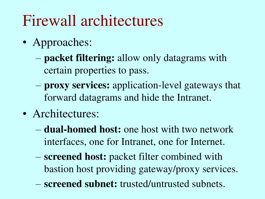 Firewall architectures