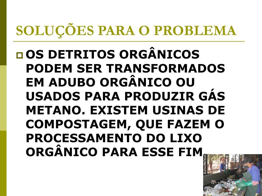 SOLUÇÕES PARA O PROBLEMA