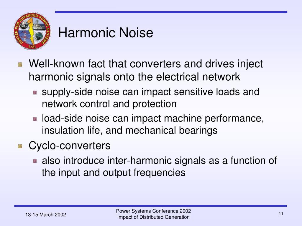 Harmonic Noise