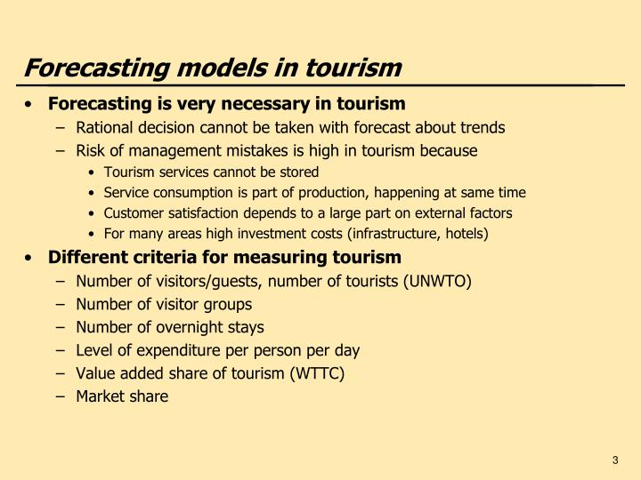 Forecasting models in tourism
