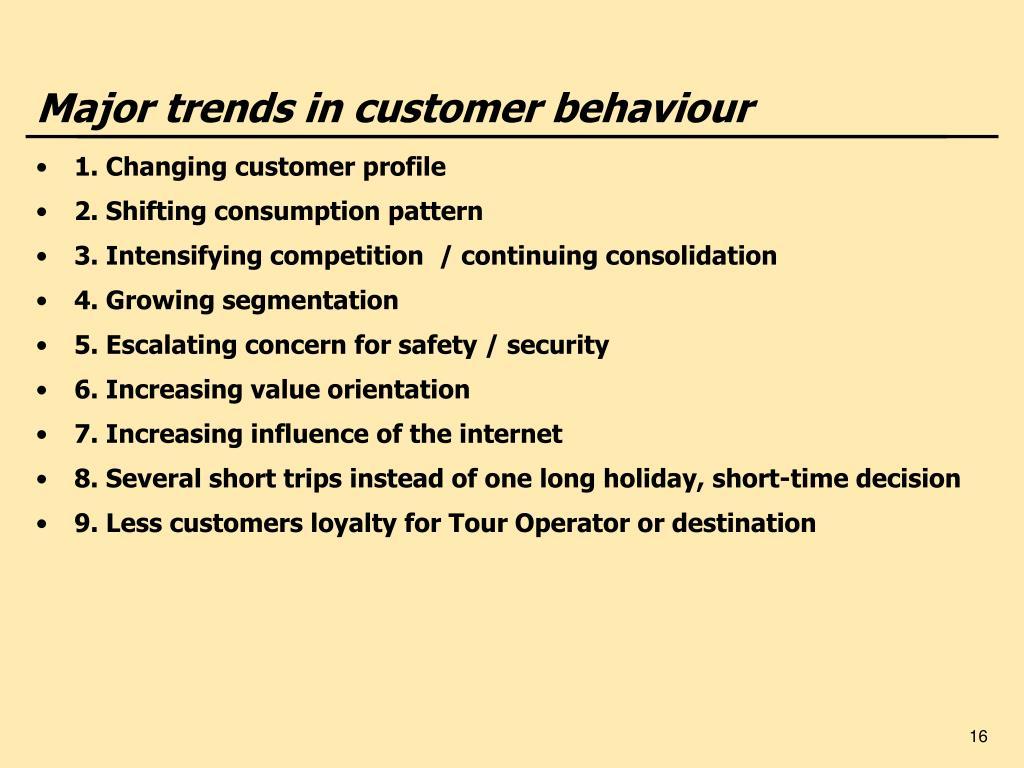 Major trends in customer behaviour