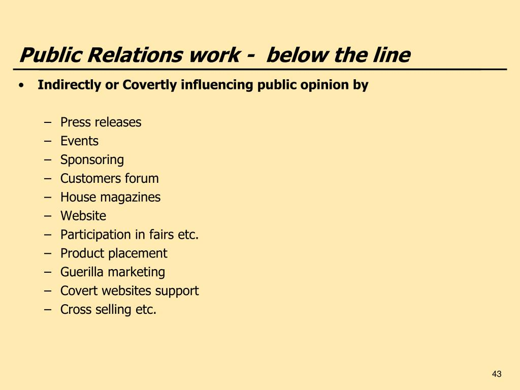 Public Relations work -  below the line