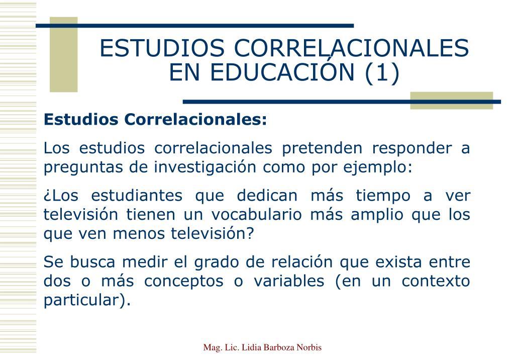 ESTUDIOS CORRELACIONALES EN EDUCACIÓN (1)