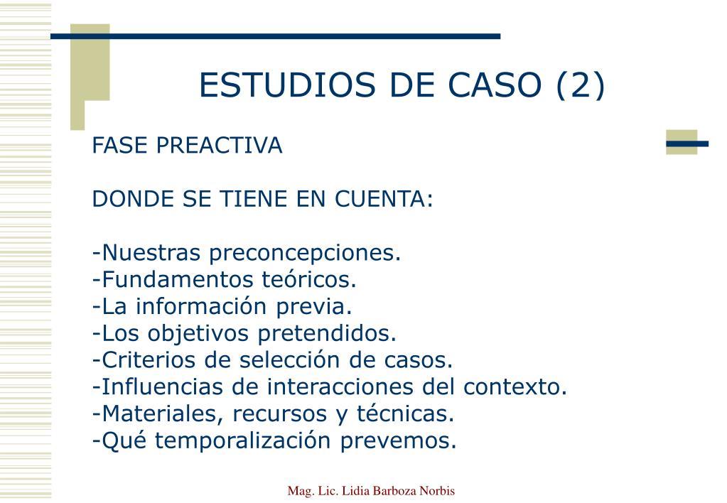 ESTUDIOS DE CASO (2)