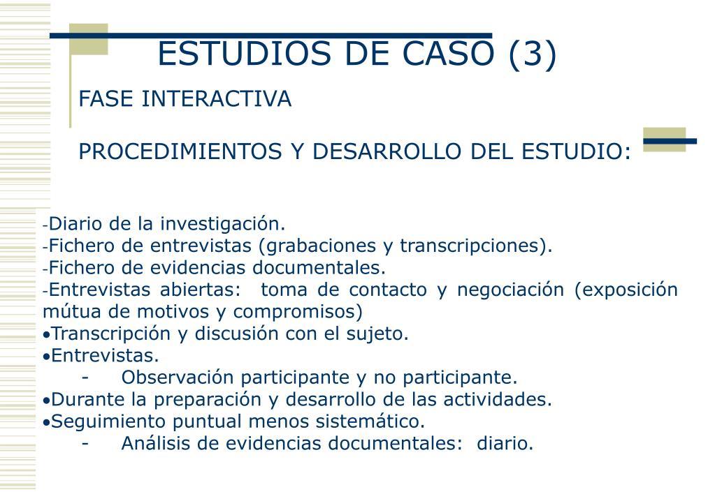 ESTUDIOS DE CASO (3)