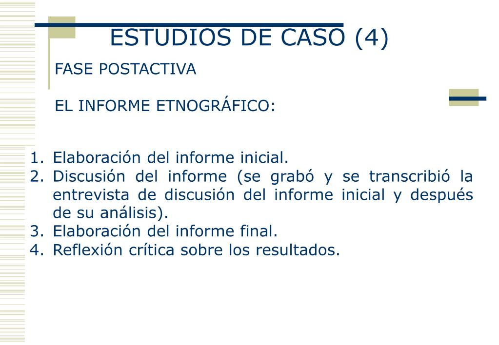 ESTUDIOS DE CASO (4)