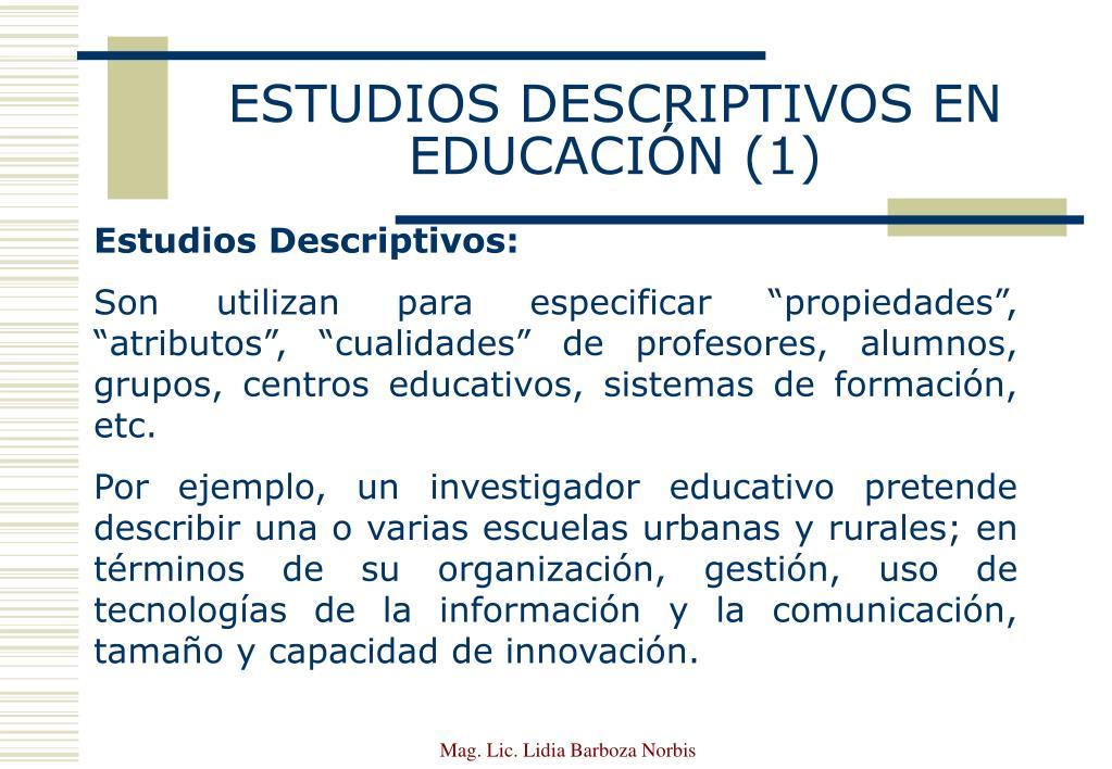 ESTUDIOS DESCRIPTIVOS EN EDUCACIÓN (1)