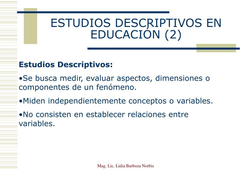 ESTUDIOS DESCRIPTIVOS EN EDUCACIÓN (2)