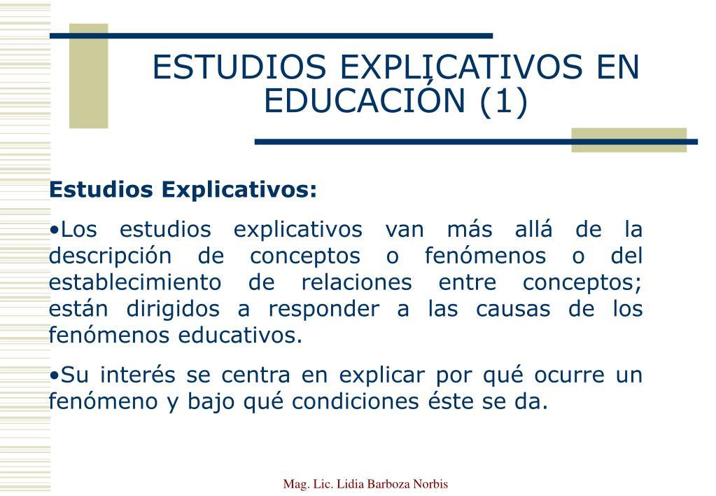 ESTUDIOS EXPLICATIVOS EN EDUCACIÓN (1)