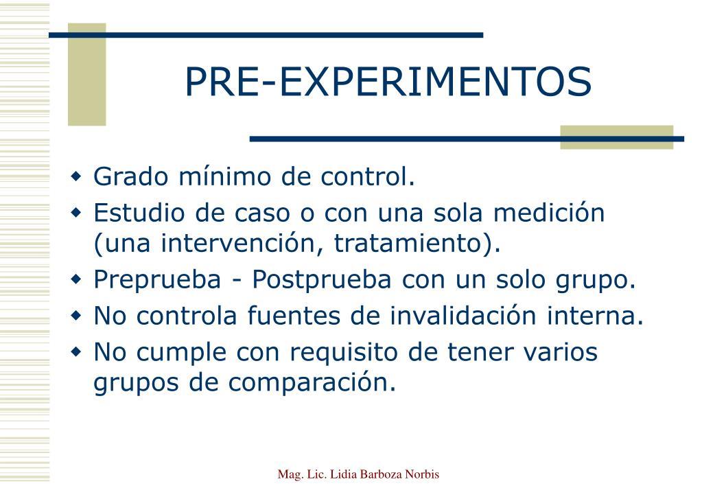 PRE-EXPERIMENTOS