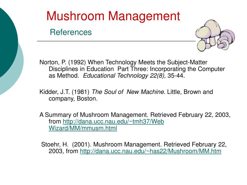 Mushroom Management
