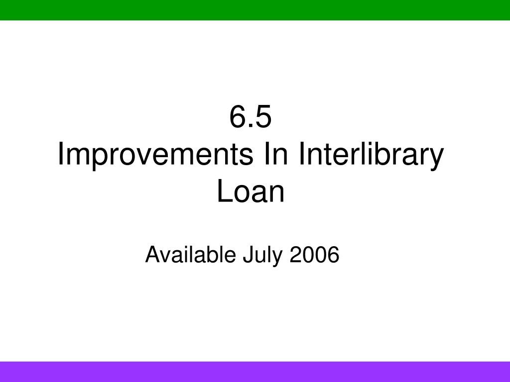 6 5 improvements in interlibrary loan