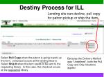 destiny process for ill7