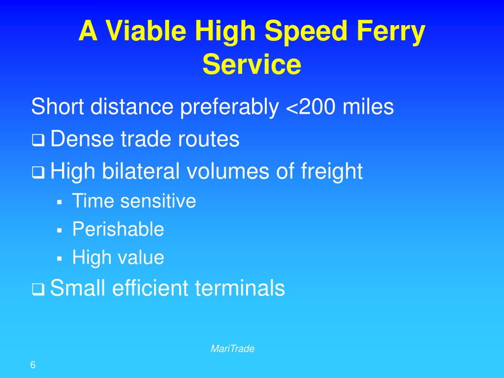A Viable High Speed Ferry Service