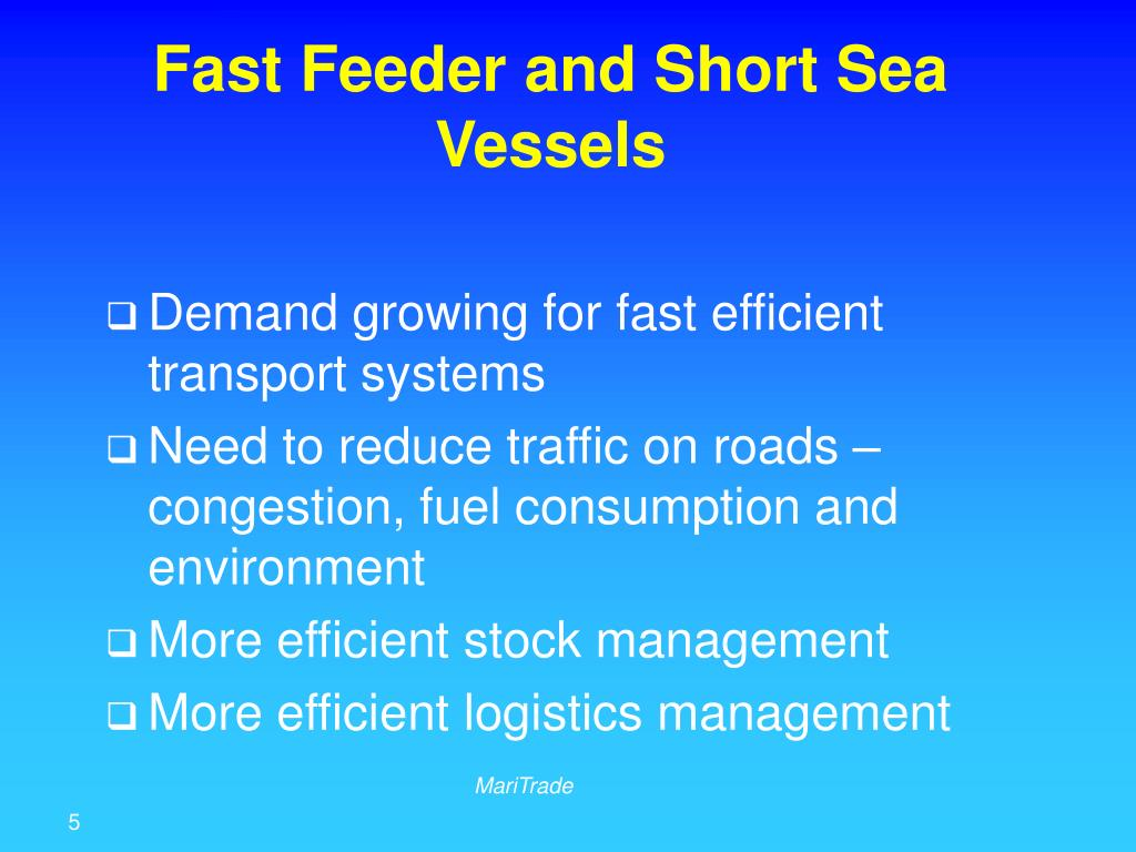 Fast Feeder and Short Sea Vessels