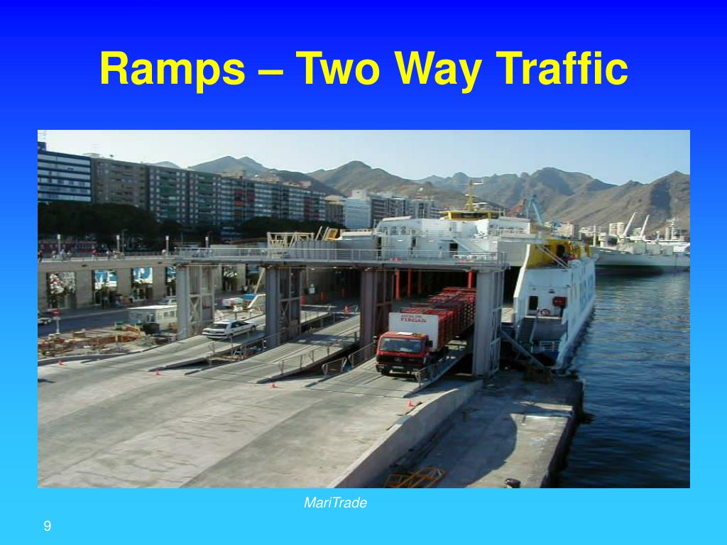 Ramps – Two Way Traffic