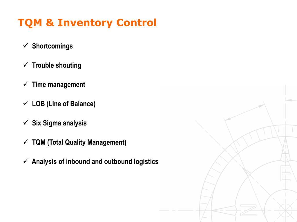 TQM & Inventory Control
