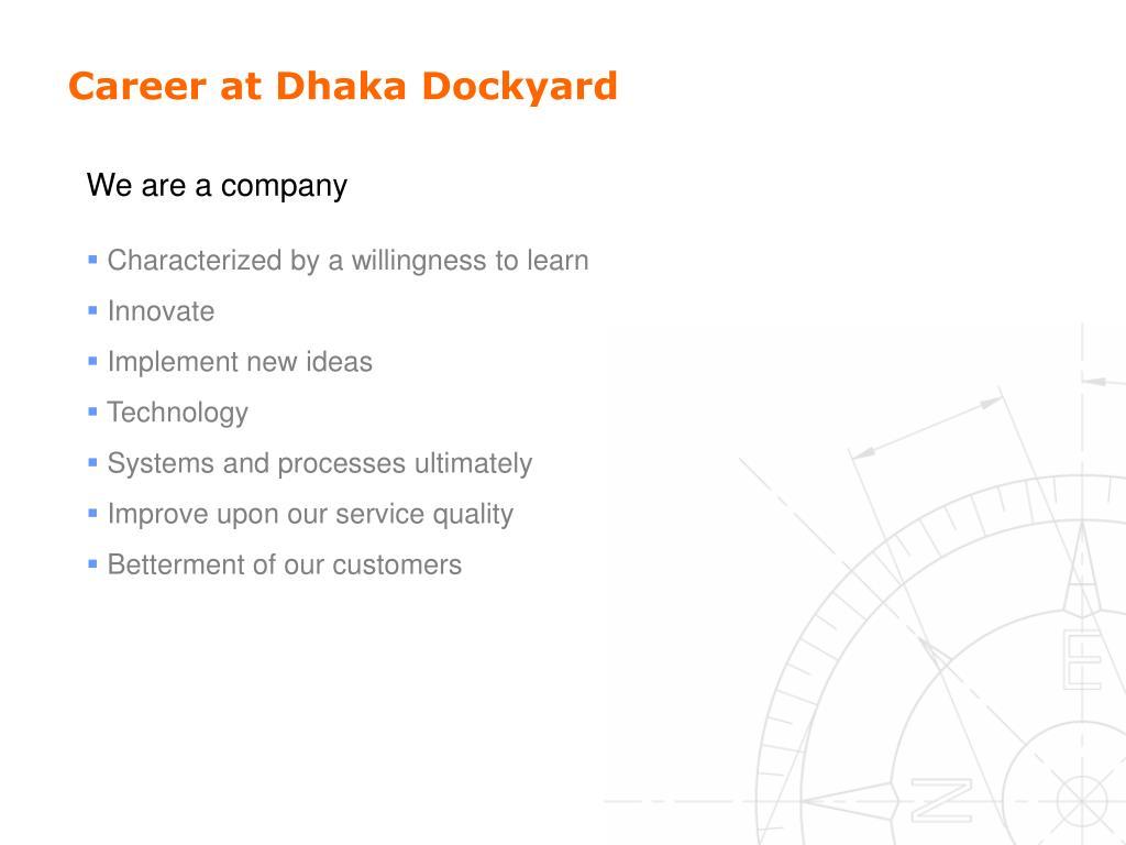 Career at Dhaka Dockyard