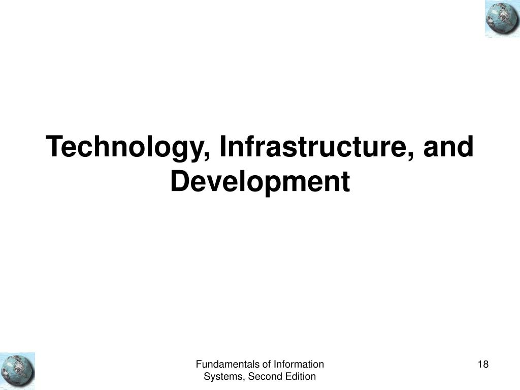Technology, Infrastructure, and Development