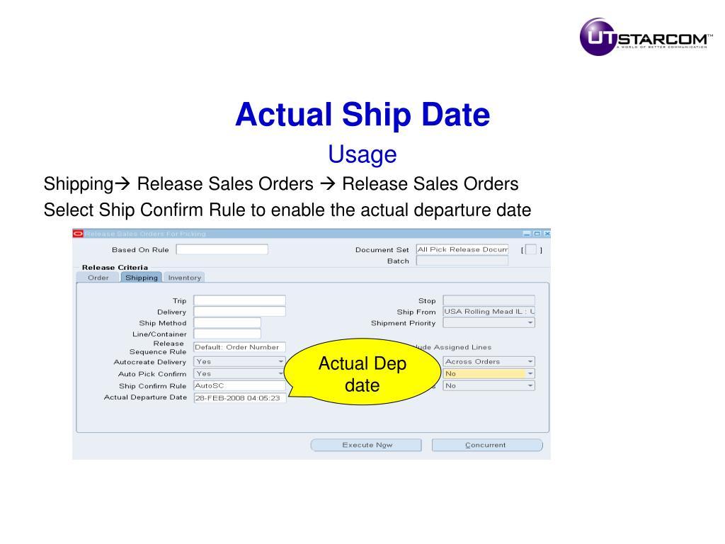 Actual Ship Date